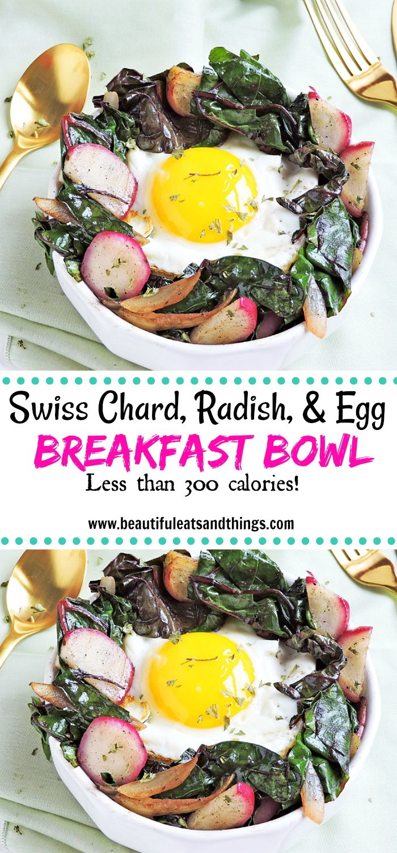 Swiss Chard, Radish, and Fried Egg Breakfast Bowl