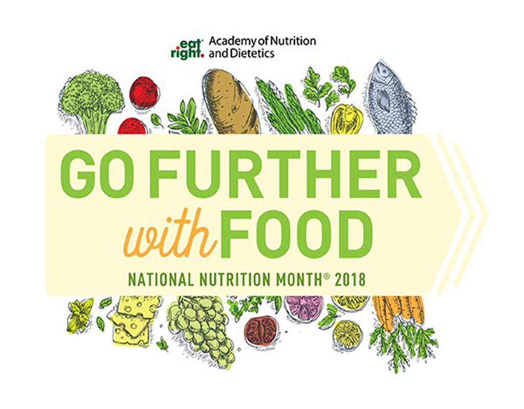 Go Further With Food + National Nutrition Month 2018